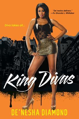 King Divas By Diamond, De'nesha